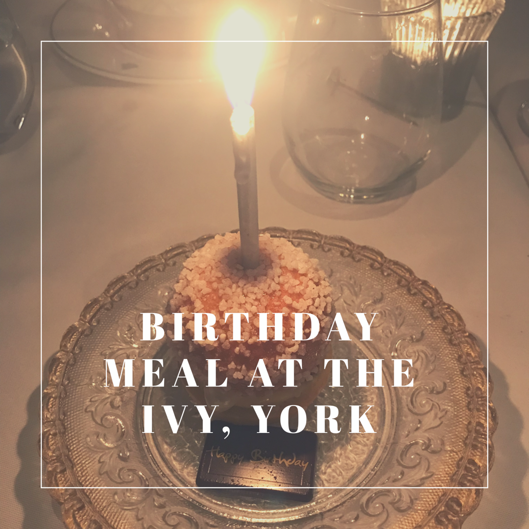 Birthday Meal at The Ivy, York